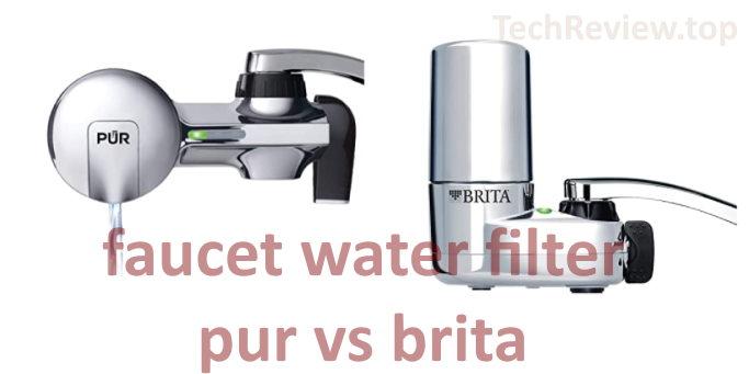 pur vs brita faucet water filter